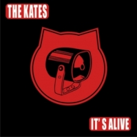 The Kates. 'It's Alive'. 2015
