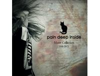 Pain Deep Inside. Murrr Collection. 2006-2013
