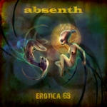 Absenth. Erotica 69. 2012