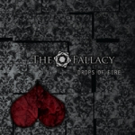 The Fallacy. Drops Of Fire. EP. 2013