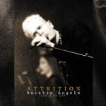 ATTRITION. Heretic Angels - Live In The USA . 1999