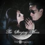 The Fallacy. The Sleeping Moon. 2013